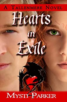 Hearts in Exile (Tallenmere Book 3) by [Parker, Mysti]