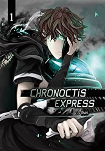 Chronoctis express Edition simple Tome 1