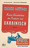 Kurze Geschichte des Traktors auf Ukrainisch: Roman bei Amazon kaufen