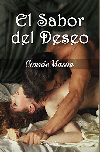 El sabor del deseo (Trilogía Sabor nº 3) por Connie Mason