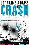 Loorain Adams: Crash