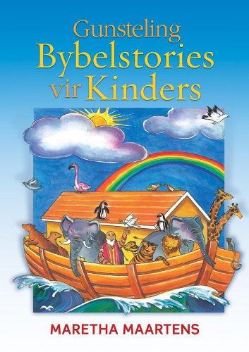 Gunsteling Bybelstories vir kinders (Afrikaans Edition)
