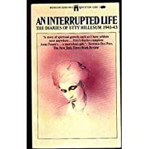 An Interrupted Life: The Diaries of Etty Hillesum 1941-43 by Etty Hillesum (1991-05-31)
