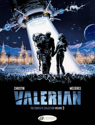 Valerian: The Complete Collection: 3 (Valerian and Laureline) por Pierre Christin