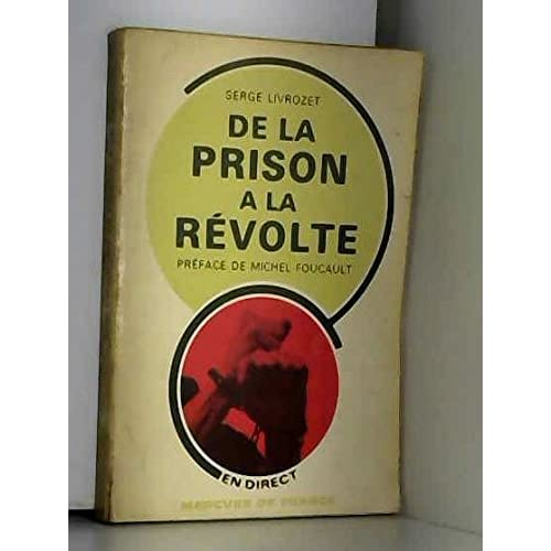 De la prison à la révolte