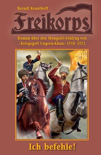 Freikorps: Ich befehle!