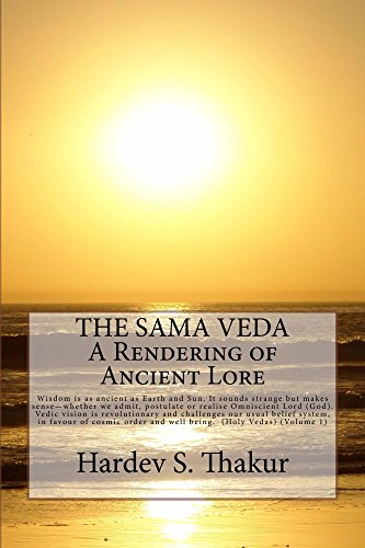 The Sama Veda: A Rendering of Ancient Lore (Holy Vedas Book 1) (English Edition)