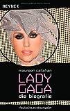 Lady Gaga: Die Biografie