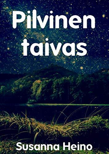Pilvinen taivas (Finnish Edition) por Susanna  Heino