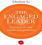 The Engaged Leader: A Strategy for Digital Leadership