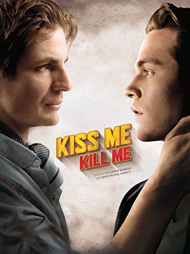 Kiss Me, Kill Me [OmU]