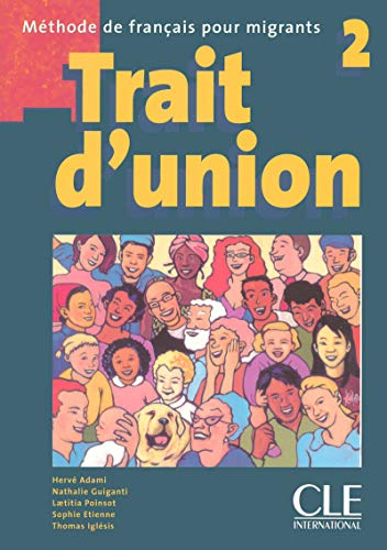 Trait d'union 2 - Livre de l'élève par Hervé Adami