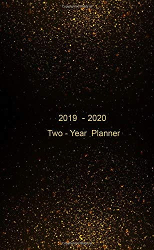 """Two-Year Planner. 2019 - 2020: Pocket Monthly Planner: 24-Month Calendar , Notes and Phone book, U.S. Holidays, Size : 4.0"""" x 6.5"""", Hand Lettering book ( Gold Stars on Black Sky )"""