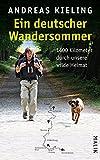 Ein deutscher Wandersommer - 1400 Kilometer durch unsere wilde Heimat - Andreas Kieling