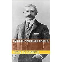 Essais de psychologie sportive (French Edition)
