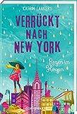 Verrückt nach New York (Bd. 3): Regen im Herzen