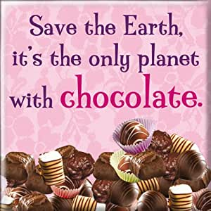 Sauver la terre, c'est la seule planète avec carré chocolat aimant frigo - Cadeau