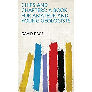 Chips and Chapters: A Book for Amateur and Young Geologists