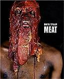 MEAT. Dimitri Tsykalov. Catalogue d'exposition