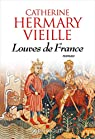 Louves de France par Hermary-Vieille
