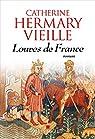 Louves de France par Hermary-Vieille