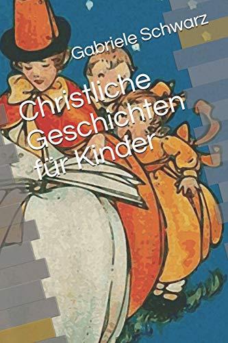 Christliche Geschichten für Kinder
