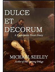 Dulce et Decorum: A Napoleonic Short Story