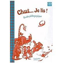 Chut... Je lis ! - Méthode de lecture CE1 - Guide pédagogique - Ed. 2015