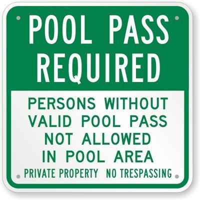 qidushop Home Decor Schild Pool Pass erforderlich Personen Ohne Gültige Pool Pass Nicht Erlaubt Gedenktafel in Metall Outdoor Indoor-Yard Zaun Schild 30x 30cm