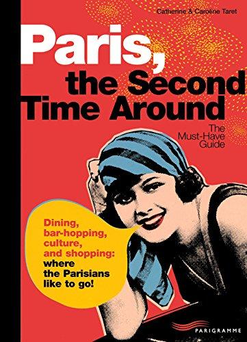 Paris, the second time around