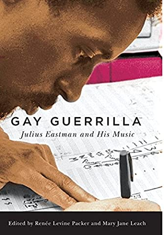 Gay Guerrilla (Eastman Studies in Music) (Heritage Music Press)
