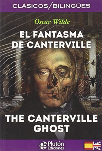 El fantasma de Canterville = The Canterville ghost por From Plutón Ediciones