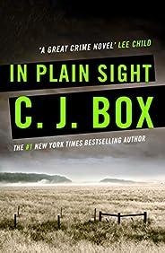 In Plain Sight (Joe Pickett series Book 6) (English Edition)