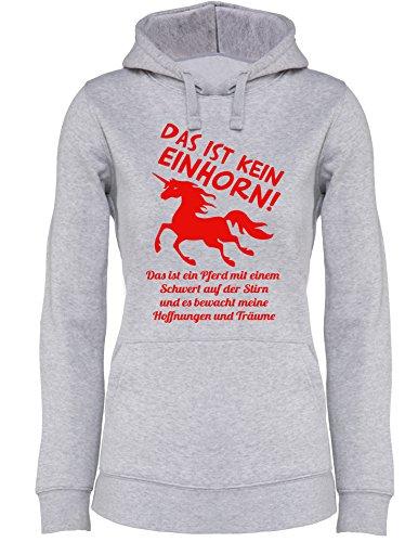 Das ist kein Einhorn - Das ist ein Pferd mit einem Schwert und es beschützt meine Hoffnungen und Träume - Damen Hoodie Grau/Rot