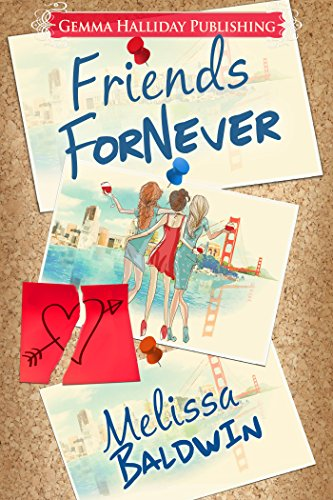 Friends ForNever by [Baldwin, Melissa]