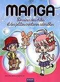 Mangas : dessiner des chibis et des petites créatures adorables...