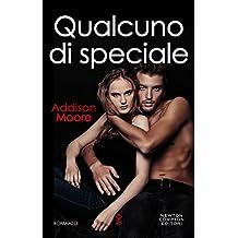 Qualcuno di speciale (Someone to love Series Vol. 1) (Italian Edition)