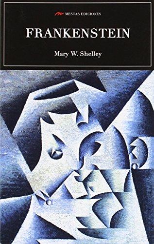 FRANKENSTEIN (SELECCIÓN CLÁSICOS UNIVERSALES) por MARY W. SHELLEY