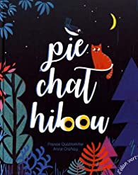Pie chat hibou par France Quatromme