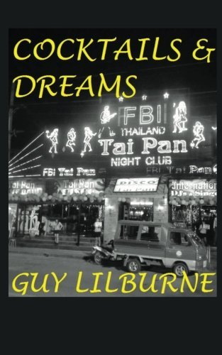 Cocktails & Dreams by Guy Lilburne (2014-09-28)