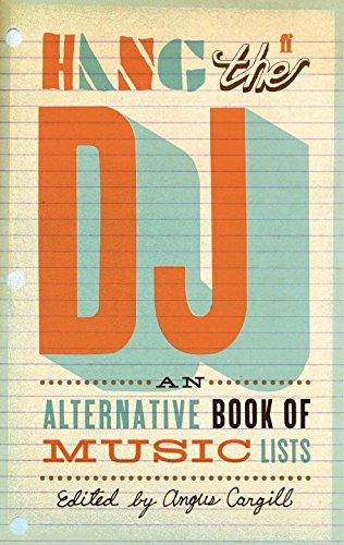 hang-the-dj-an-alternative-book-of-music-lists