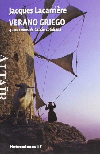 Verano Griego: 4.000 Años de Grecia cotidiana par JACQUES LACARRIERE