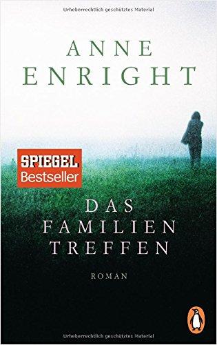 Enright, Anne: Das Familientreffen