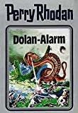 Perry Rhodan, Bd.40: Dolan-Alarm (Perry Rhodan Silberband)