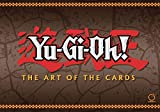Yu-Gi-Oh!: The Art of the Cards