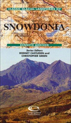 Classic Glacial Landforms of Snowdonia (Classic Landform Guides)