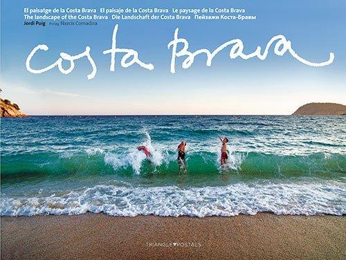 Costa Brava - El Paisatge De La Costa Brava (Sèrie 2) por Jordi Puig Castellano