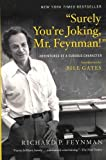 """Surely You're Joking, Mr. Feynman!"": Adventures of a Curious Character"