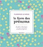 Le livre des prénoms - 10000 prénoms, du plus classique au plus original