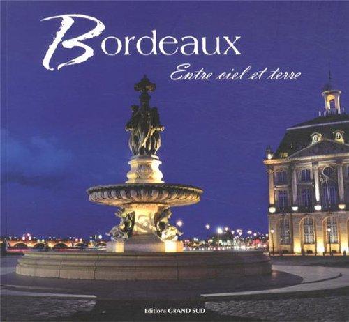 Bordeaux : Entre ciel et terre